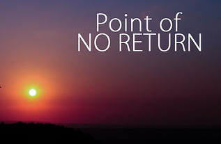 The Point of No Return Lands Us Right Back Where WeStarted